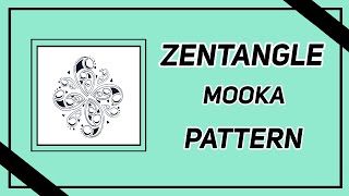Easy Zentangle Mooka  Pattern