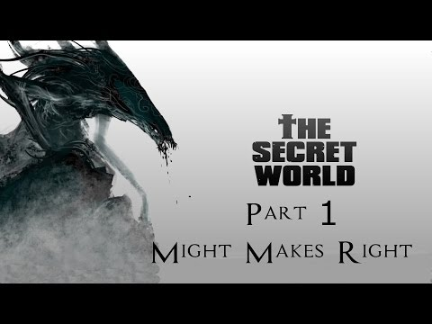 The Secret World Playthrough Part 1 – Might Makes Right