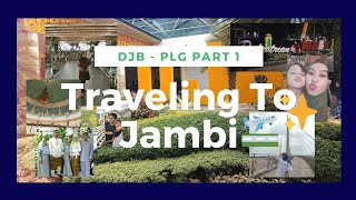 A WEEK IN MY LIFE #1 || For The First Time Goes To Jambi ✈️😊| DJB - PLG part 1