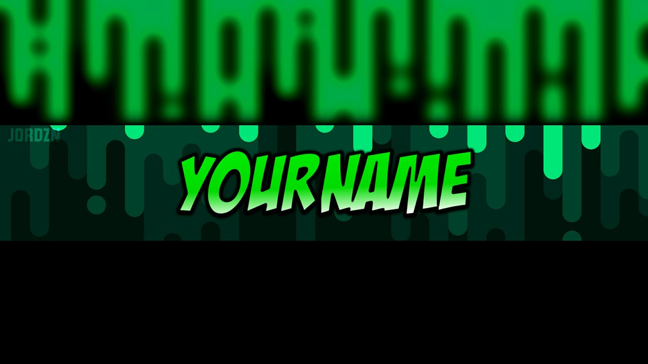 Free Green Slime Youtube Banner Template Link In The Discription