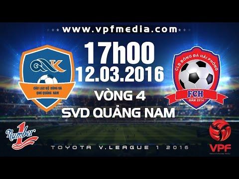 Xem lại: QNK Quảng Nam vs XM Vicem Hải Phòng