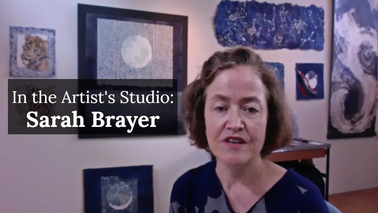 In The Artist's Studio with Sarah BRAYER