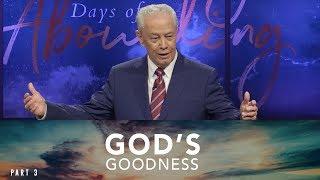 God's Goodness, Part 3
