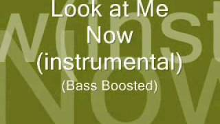 Look at Me Now (Instrumental) (Bass Boosted)