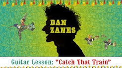 "Dan Zanes - Guitar Lesson ""Catch That Train"""