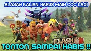 BEBERAPA ALASAN KALIAN HARUS MAIN CLASH OF CLANS LAGI !!! | CLASH OF CLANS INDONESIA #1