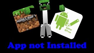 *FIX* MineCraft Pe Not Installed Apk