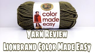 Yarn Review - Lionbrand Color Made Easy - Bag-O-Day Crochet Video