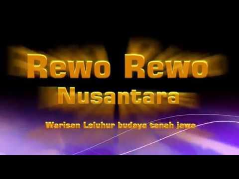 Rewo-Rewo nusantara - Warisan Leluhur budaya tanah Jawa