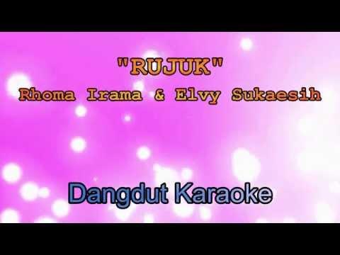 Rujuk - Rhoma Irama & Elvy Sukaesih   Dangdut Karaoke Tanpa Vokal