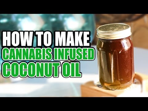 How to Make Cannabis Coconut Oil | Cannabis Lifestyle TV