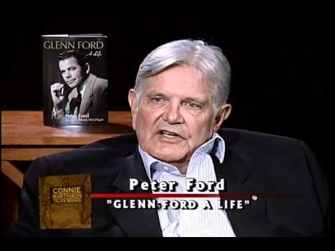 Peter Ford - Glenn Ford A Life - Part 2