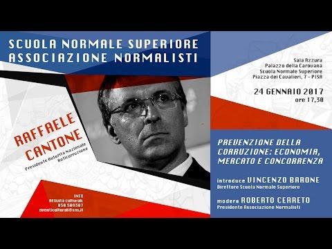Prevenzione della corruzione: economia, mercato e concorrenza, Raffaele Cantone - 24 gennaio 2017