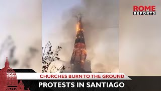 Churches burn to the ground amid protests in Santiago, Chile