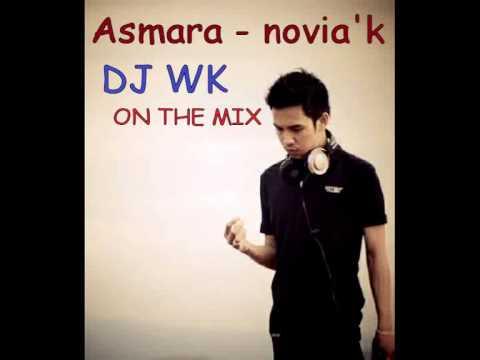 Asmara novia kolopaking remix - DJ WK ON THE MIX