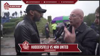 """Huddersfield 2-1 Manchester United """"We Were Abslolute Sh*te!"""""""