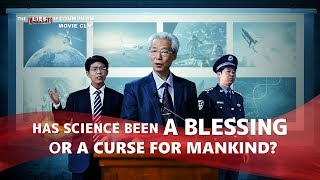 "Christian Movie ""The Lies of Communism"" Clip 2 - Has Science Been a Blessing or a Curse for Mankind?"