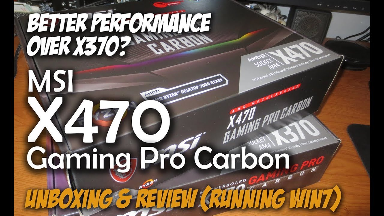 MSI X470 Gaming Pro Carbon AMD Ryzen Motherboard Unboxing, Installation, &  Review
