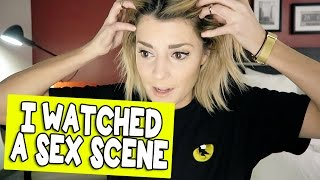 I WATCHED A SEX SCENE // Grace Helbig