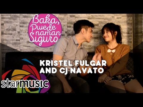 Kristel Fulgar and CJ Navato Baka, Pwede Naman, Siguro  Music