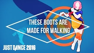 Just Dance 2016 - These Boots Are Made For Walking by The Girly Team - Official [US]