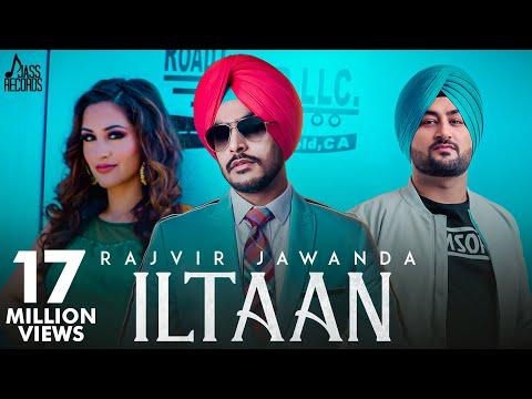 ILtaan | (Full HD) | Rajvir Jawanda Ftgh | Sukh Sanghera | New Punjabi Songs 2018