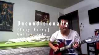 Unconditionally [Katy Perry] Guitar Solo