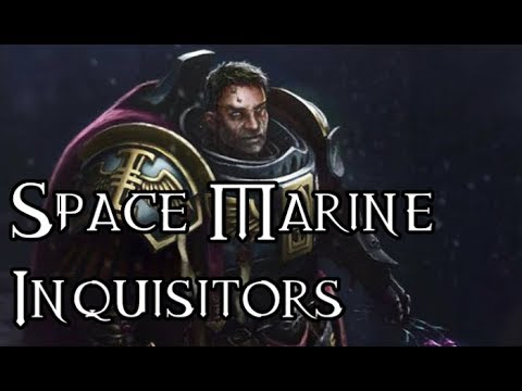 Space Marine Inquisitors - 40K Theories