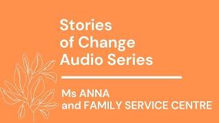 Stories of Change Audio Series #3