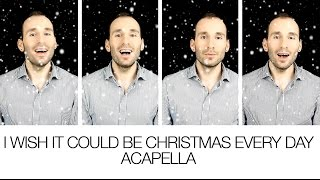 I Wish It Could Be Christmas Every Day - Wizzard [TTBB Acapella]