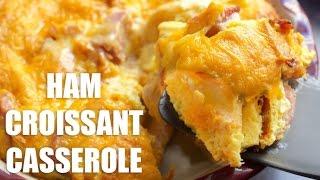 Ham Croissant Casserole Recipe Video