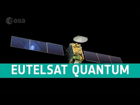Eutelsat Quantum: Europes reprogrammable satellite