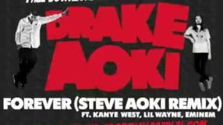 Drake- Forever Feat. Kanye West, Lil Wayne, Eminem (Steve Aoki Remix)