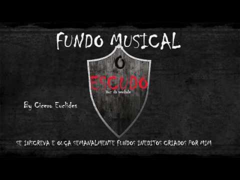 FUNDO MUSICAL O ESCUDO (VOZ DA VERDADE) FORTE - by Cicero Euclides