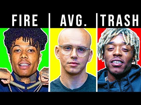 RANKING RAPPERS TRASH TO FIRE BLUEFACE 6IX9INE LIL PUMP