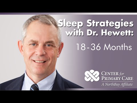 Sleep Strategies: For the 18 to 36 Month Old Child NorthBay Healthcare