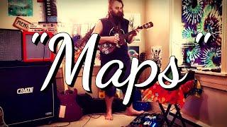 Maps \|/ Original song by ?Terrestrial Mack?