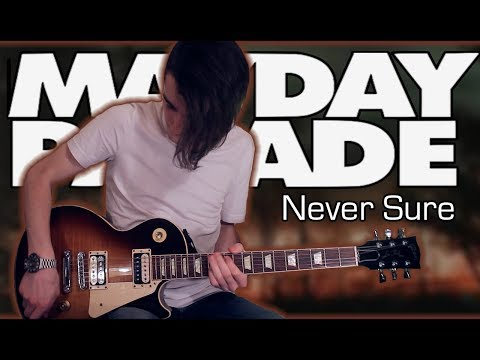 Mayday Parade - Never Sure (Guitar Cover w/ Tabs)