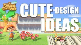 CUTE Design Ideas For YOUR Island | Animal Crossing New Horizons