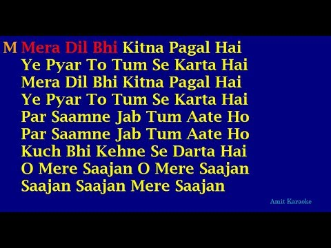 Mera Dil Bhi Kitna Pagal Hai - Kumar Sanu-Alka Yagnik Duet Hindi Full Karaoke with Lyrics