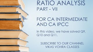 CA Intermediate (IPCC) | Ratio Analysis | Part VII