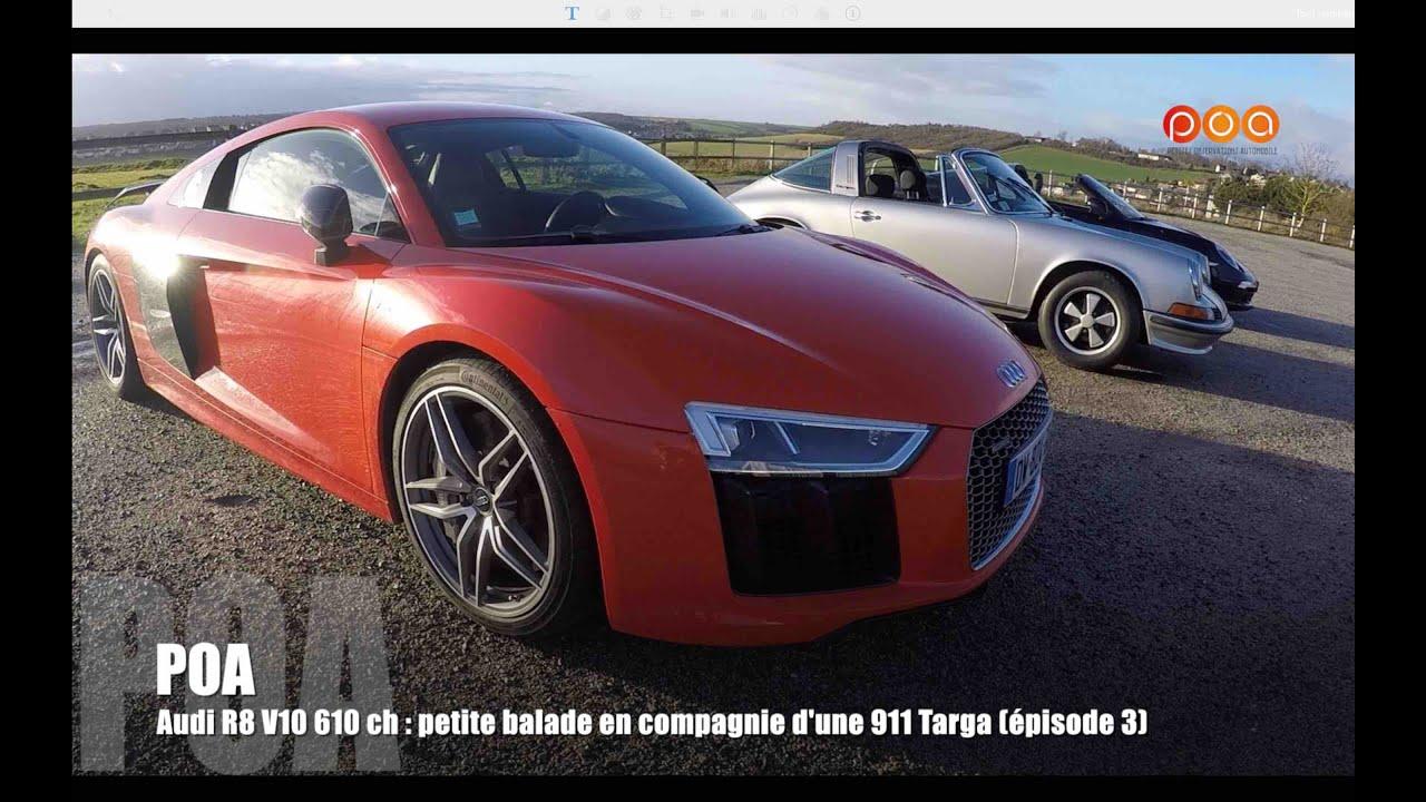 Audi r8 v10 plus 2016 la balade avec la 911 targa essai 3 4