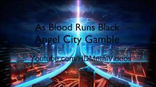 Watch As Blood Runs Black Angel City Gamble video