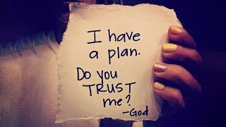 Walking In God's Plan - God Knows The Future Better Than We Know The Past