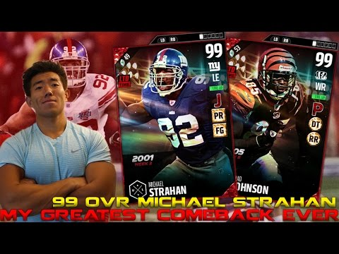 WE GET 99 OVR MICHAEL STRAHAN! MY GREATEST COMEBACK EVER! MADDEN 17 ULTIMATE TEAM!
