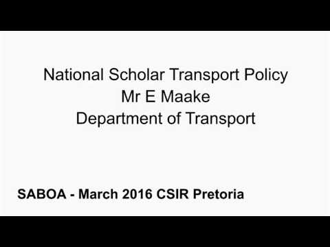 Audio only - National Scholar Transport Policy Mr E Maake Department of Transport