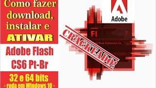 LINK CORRIGIDO - Baixar instalar e ativar Adobe Flash CS6 Pro 32 e 64 bits