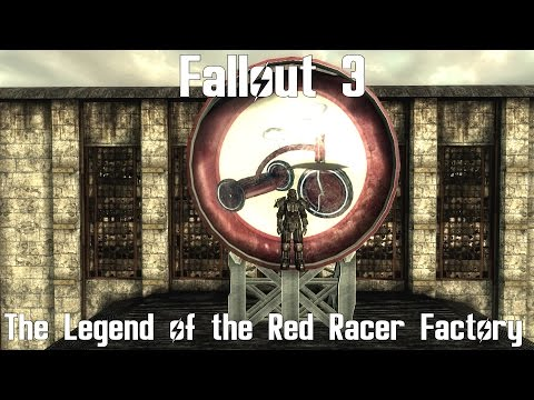 Fallout 3- The Legend of the Red Racer Factory