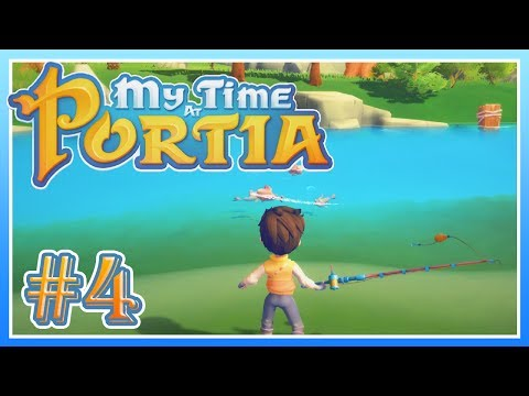 My Time at Portia - #4 - The Fisher King! (Alpha Gameplay)