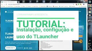 Tutorial (TLauncher) - Instalação, configuração e uso do melhor launcher pirata de Minecraft